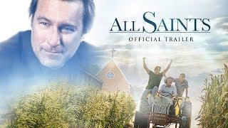 All Saints: Official Trailer
