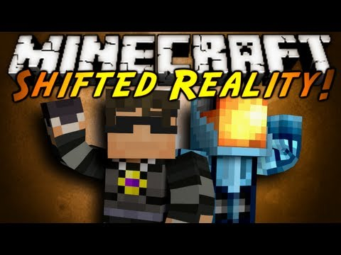Minecraft: Shifted Reality Part 1!