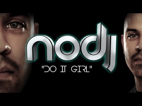 Nodj - do It Girl (original Mix) Ft. Crisis video