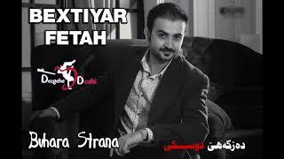 Bextiyar Fetah  - Buhara Strana Album 2018