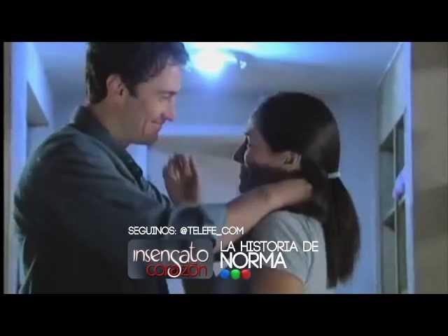 """""""Insensato Corazon"""" - Norma, la buena convertida en Mala"""