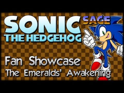 Sonic Fan Showcase : The Emeralds Awakening