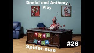 Daniel and Anthony Play: Spider-man Ps4 (Part 26)