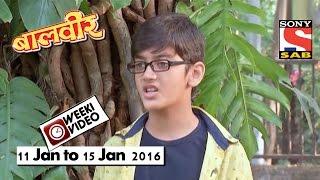 WeekiVideos | Baalveer | 11 Jan to 15 Jan 2016