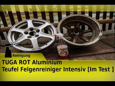 TUGA ROT Aluminium Teufel Felgenreiniger Intensiv [Im Test ]