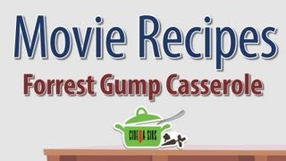 Forrest Gump Casserole - Movie Recipes
