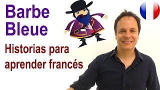 download lagu Historias Para Aprender Francés: Barbe Bleue gratis