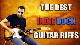 Top 10 Indie Rock Guitar Riffs