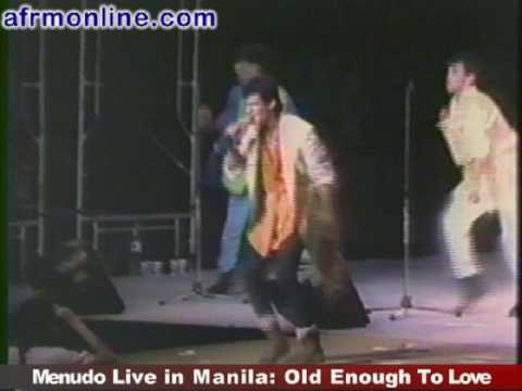 Menudo Live in Manila: Old Enough To Love