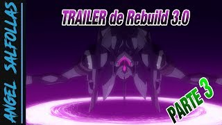Analizando el SUPUESTO Trailer de Rebuild 3.0   PARTE 3   EVANGELION 2018