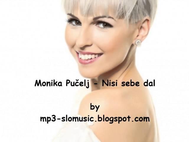 Monika Pučelj - Nisi sebe dal NOVOOO 2014