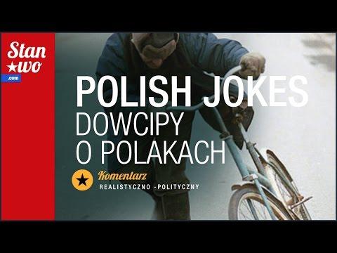 Polish Jokes - Dowcipy O Polakach Czyli Krzywdzące Stereotypy