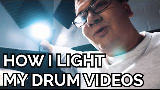 How I Light my Drum Videos!! // Vlog #16