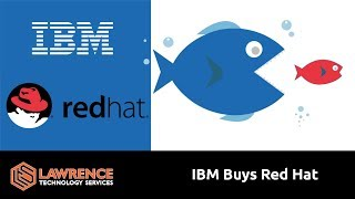 Red Hat, IBM, & the Corporate Consolidation of Linux