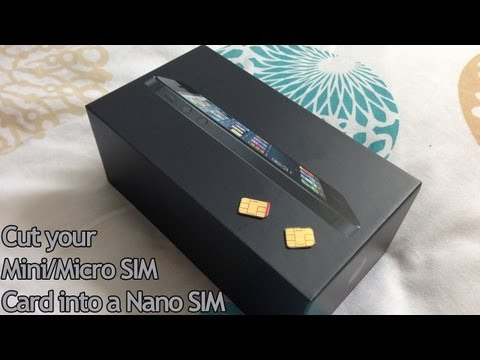 Cut Your Micro/Mini SIM Card into a Nano SIM for iPhone 5