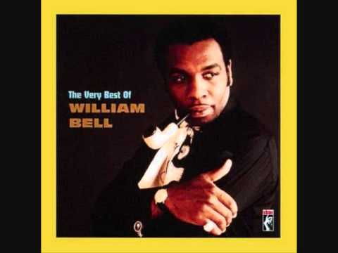 William Bell - Every Day Will Be Like A Holiday