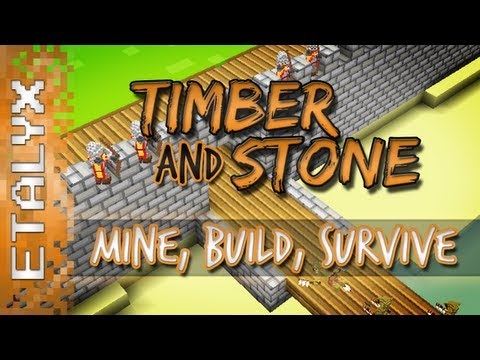 Timber and Stone - Craft, Mine & Survive!