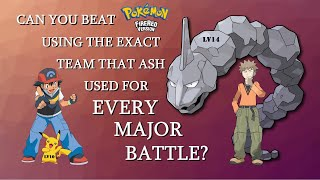 Can You Beat Pokémon Fire Red Using the Exact Team That Ash Used For Every Major Battle?