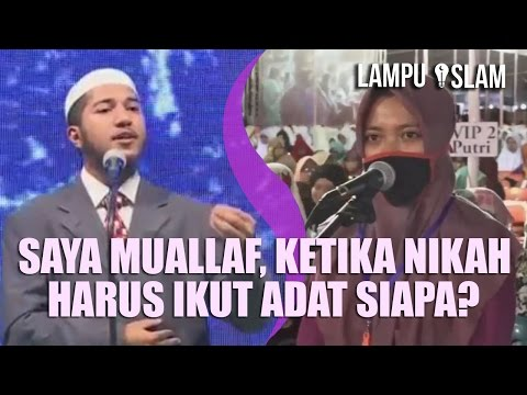 Saya Muallaf, Ketika Nikah Harus Ikut Adat Mana? | Dr. Zakir Naik UNIDA Gontor 2017