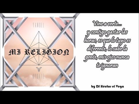Yandel - Mi Religion (Letra)