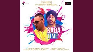 Sada Time (feat. Benny Dhaliwal)