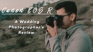 Canon EOS R - A Wedding Photographer's Review