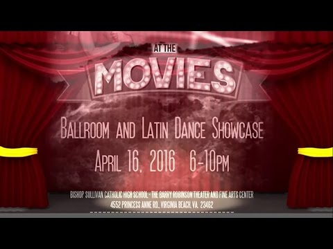 'Just Dance On' Ballroom and Latin Dance Studio's 2016 Spring Showcase 'At The Movies'