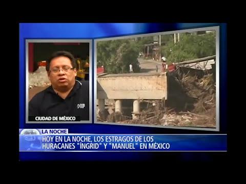 HURACANES INGRID Y MANUEL,  RADIOGRAFIA DE UNO DE LOS DESASTRES NATURALES MAS GRANDES QUE HA ENFRENT