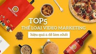 [Khóa học video marketing] - Top 5 thể loại video marketing hiệu quả và dễ làm nhất - Bí Mật #3