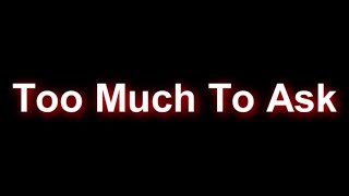 Too Much To Ask - Niall Horan [Lyrics]