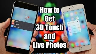How to Get 3D Touch and Live Photos on Older iPhones