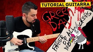 Cómo tocar FATHER OF ALL Guitarra Tutorial GREEN DAY