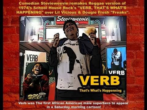"Comedian Stevieweevie -  School House Rock ""Verb"" Over Lil Vicious ""Freaks"" (Reggae Remake) [User Submitted]"