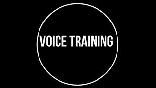 Voice Training: Episode 14 - 12 Lessons