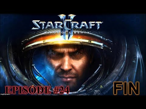 [StarCraft II] Wings of Liberty: Episode #24 Fin