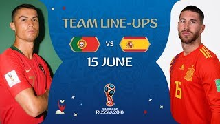 LINEUPS – Portugal v Spain - MATCH 3 @ 2018 FIFA World Cup™