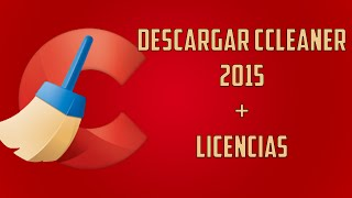 ► Descargar CCleaner 2015 [MEGA] [FULL] [PRO-BUSSINES-TECHNICIAN]