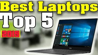 Top 5 Best Laptops for 2019