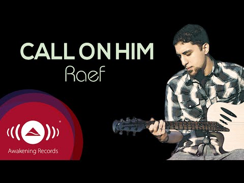 Raef - Call On Him | The Path Album Out Now