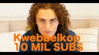 Kwebbelkop ALMOST 10 MILLION SUBSCRIBERS!!! | Stream Live Right Now