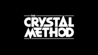 Crystal Method - Name of The Game *HQ*