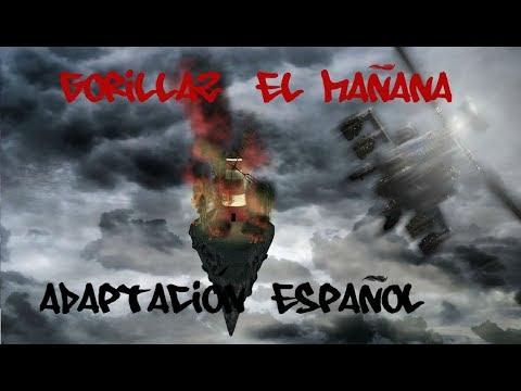 Gorillaz- El Mañana | Adaptación Español(Spanish Version) | D4ve