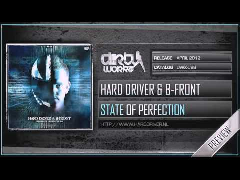 Hard Driver & B-Front - State of Perfection (Official HQ Preview) Music Videos