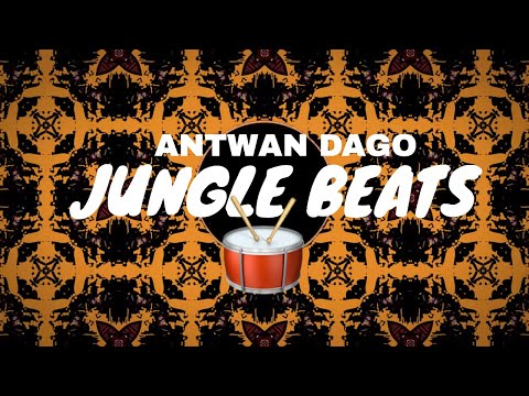 Antwan Dago - Jungle Beats (Original mix)💥