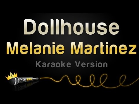 Melanie Martinez - Dollhouse (Karaoke Version)