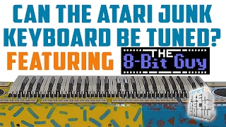 Can the Atari Junk Keyboard be Tuned? Featuring 8 Bit Guy