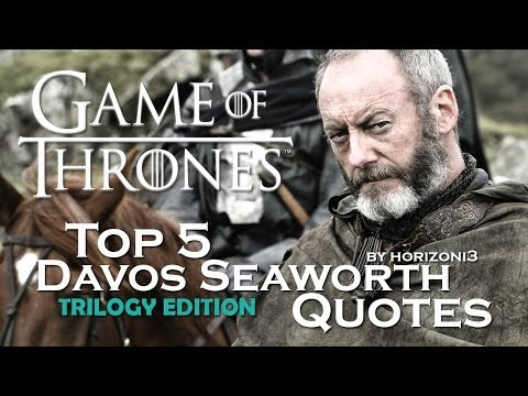Game Of Thrones | Top 5 Davos Seaworth Quotes | Trilogy Edition