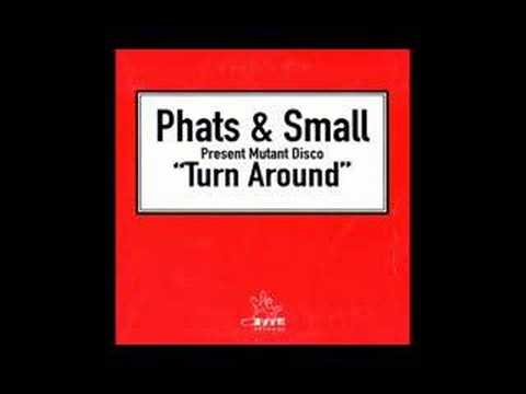 Phats &amp; Small - Turn Around [Norman Cook Remix]