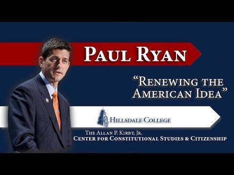"""Renewing the American Idea""-Paul Ryan"