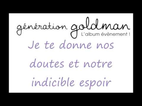 Génération Goldman - Je te donne - Paroles - Leslie & Ivyrise - HD 1080p